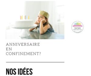Comment fêter un anniversaire d'enfant en plein confinement ?